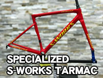 SPECIALIZED s-works TARMAC(スペシャライズド Sワークス ターマック)